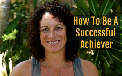 How To Be A Successful Goal Achiever